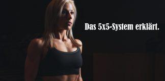 Das 5x5 System von Bill Starr